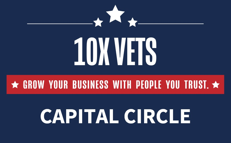 Knowledge, Network, Net-worth: Join the 10X Vets Capital Circle